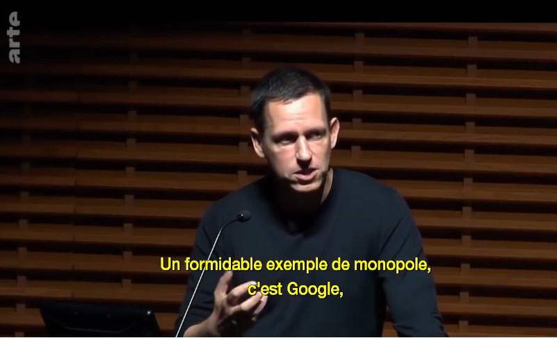 """Peter Thiel à une conférence qui dit """"Un formidable exemple de monopole, c'est Google"""""""