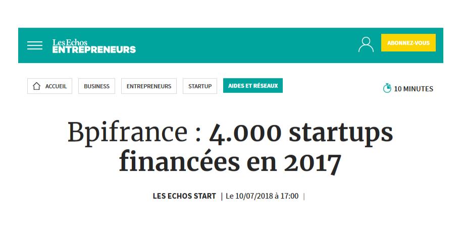 """Article du journal Les Echos Entrepreneurs """"Bpifrance : 4000 startups financées en 2017"""""""