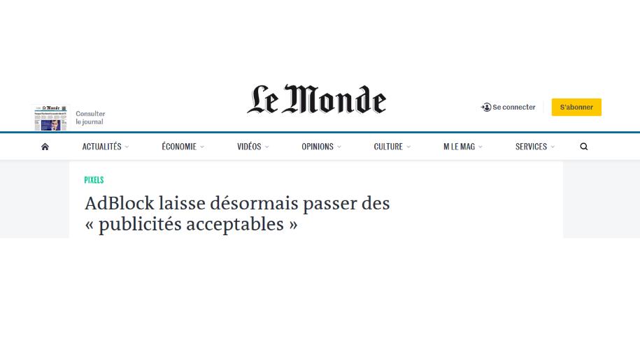"""Article du journal Le Monde """"AdBlock laisse désormais passer des « publicités acceptables »"""""""